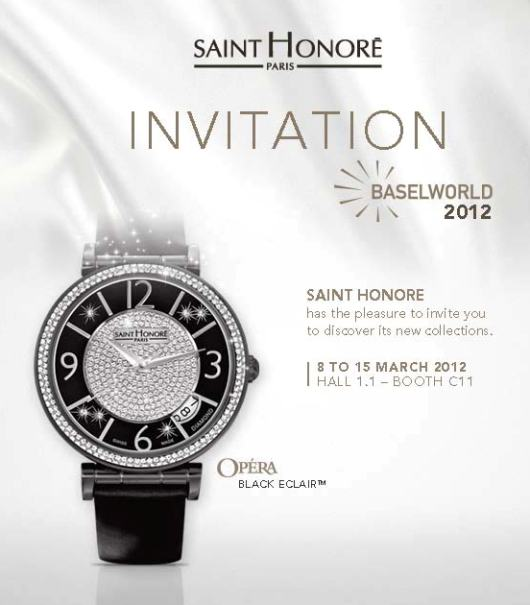 Invitation to the saint Honoré Paris Exhibit, March 8-15, 2012 at Baselworld 2012, Hall 1.1, Booth C-11