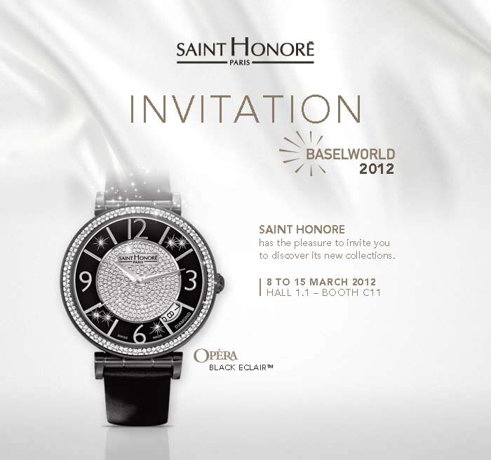 Saint Honoré Watches Invitation to Baselworld 2012 ...