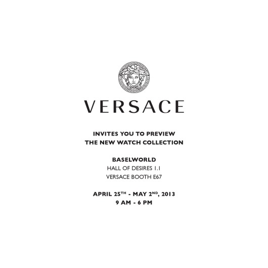 Invitation to the Versace Exhibit, April 25 - May 2, 2013 at Baselworld 2013, Hall 1.1, Booth E-67