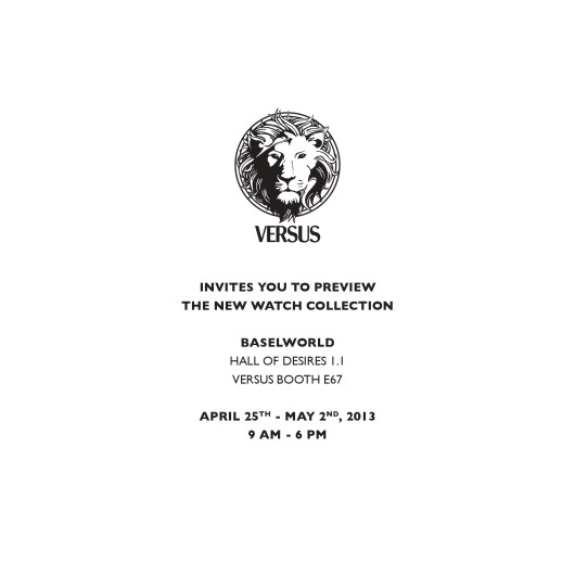 Invitation to the Versus Exhibit, April 25 - May 2, 2013 at Baselworld 2013, Hall 1.1, Booth E-67