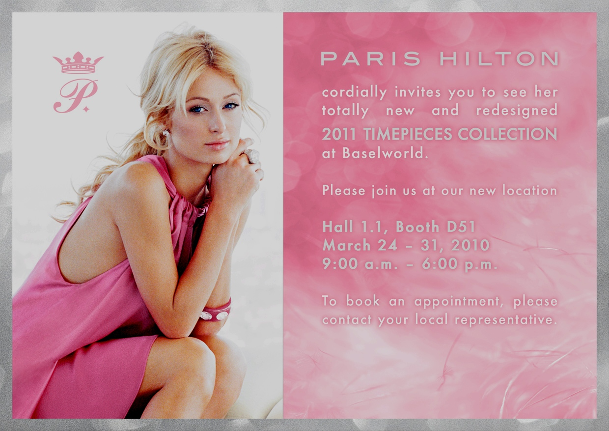 Paris Hilton Watches at BaselWorld 2011 - March 24-31, Hall 1.1, Booth D51