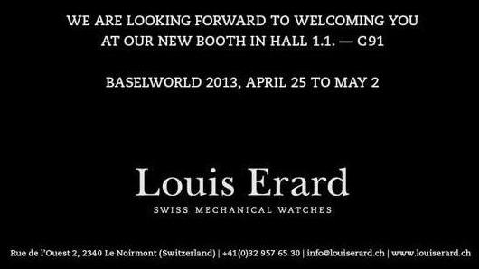 Invitation to the Louis Erard Exhibit, April 25 - May 2, 2013 at Baselworld 2013, Hall 1.1, Booth C-91