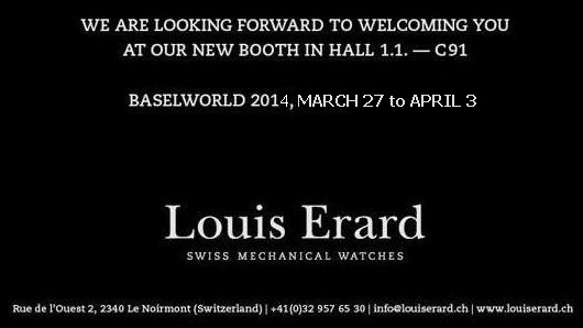 Invitation to the Louis Erard Exhibit, March 27 – April 3, 2014 at Baselworld 2014, Hall 1.1, Booth C-91