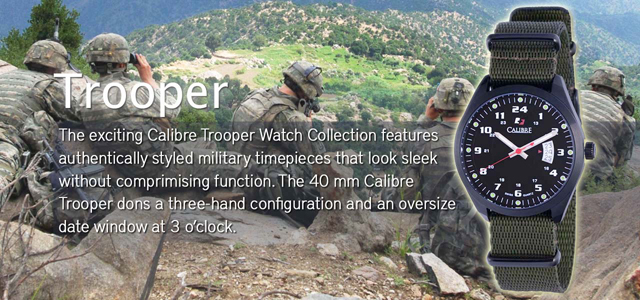 Calibre Trooper Watch Collection