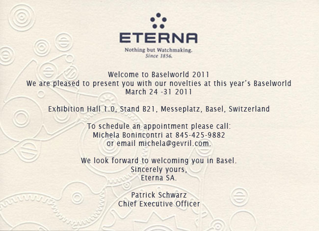 Eterna Watches at BASELWORLD 2011 - March 24-31, Hall of Desires 1.0, Booth B21