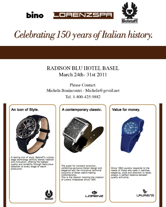 Lorenz, Laurens, Bino and Belstaff Watches at BASELWORLD 2011 - March 24-31, Radison Blu Hotel, Basel